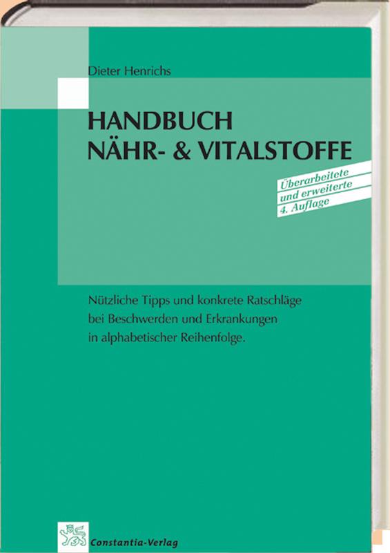 Henrichs, Dieter: Handbuch Nähr- und Vitalstoffe